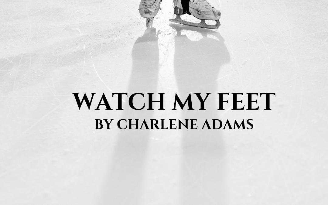 Watch My Feet